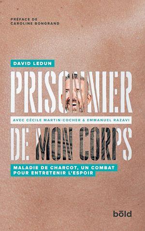 Téléchargez le livre :  Prisonnier de mon corps