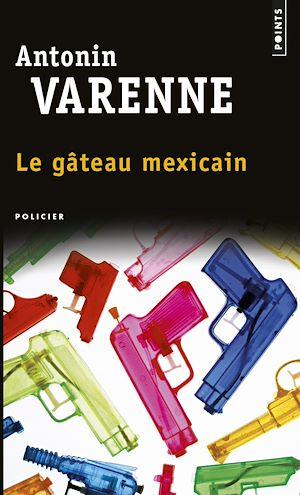 Téléchargez le livre :  Le Gâteau mexicain