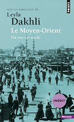 Download this eBook Le Moyen-Orient. (fin XIXe-XXe siècle)