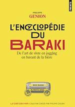 Download this eBook L'Encyclopédie du Baraki. De l'art de vivre en jogging en buvant de la bière