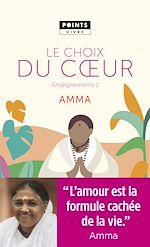 Download this eBook Le Choix du coeur. Enseignements d'une sage d'aujourd'hui