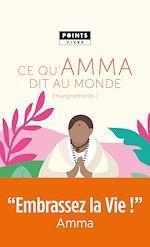Download this eBook Ce qu'Amma dit au monde - Enseignements d'une saged'aujourd'hui