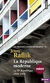Télécharger le livre :  La république moderne. La IVe République (1946-1958)