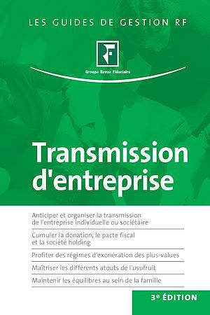 Téléchargez le livre :  Transmission d'entreprise - 3e édition