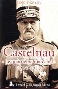 Téléchargez le livre :  Castelnau, le quatrième maréchal 1914-1918