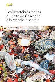 Téléchargez le livre :  Les invertébrés marins du golfe de Gascogne à la Manche orientale