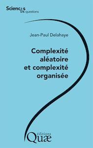 Téléchargez le livre :  Complexité aléatoire et complexité organisée