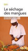 Télécharger le livre :  Le séchage des mangues