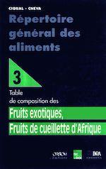 Téléchargez le livre :  Répertoire général des aliments T3