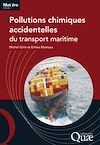 Télécharger le livre :  Pollutions chimiques accidentelles du transport maritime