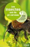 Télécharger le livre :  Les insectes ont-ils un cerveau ?