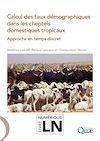 Télécharger le livre :  Calcul des taux démographiques dans les cheptels domestiques tropicaux