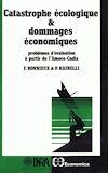 Télécharger le livre :  Catastrophe écologique et dommages économiques