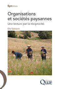 Téléchargez le livre :  Organisations et sociétés paysannes