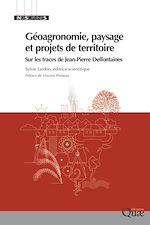 Téléchargez le livre :  Géoagronomie, paysage et projets de territoire