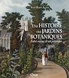 Télécharger le livre :  Une histoire des jardins botaniques