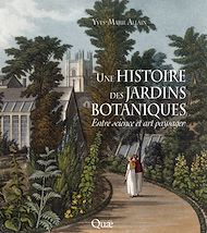 Téléchargez le livre :  Une histoire des jardins botaniques