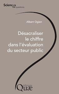 Téléchargez le livre :  Désacraliser le chiffre dans l'évaluation du secteur public