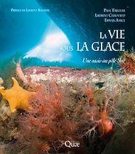 Téléchargez le livre :  La vie sous la glace