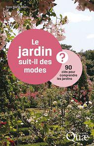 Téléchargez le livre :  Le jardin suit-il des modes ?