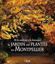 Téléchargez le livre :  Le Jardin des plantes de Montpellier