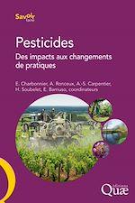 Télécharger cet ebook : Pesticides – Des impacts aux changements de pratiques