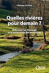 Télécharger le livre :  Quelles rivières pour demain ?