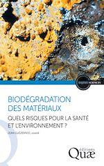 Téléchargez le livre :  Biodégration des matériaux