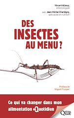 Téléchargez le livre :  Des insectes au menu ?