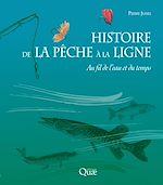 Download this eBook Histoire de la pêche à la ligne