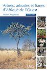 Arbres, arbustes et lianes d'Afrique de l'Ouest