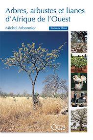 Téléchargez le livre :  Arbres, arbustes et lianes d'Afrique de l'Ouest
