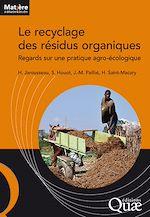 Téléchargez le livre :  Le recyclage des résidus organiques