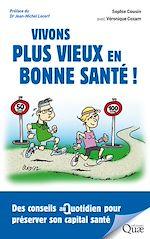 Download this eBook Vivons plus vieux en bonne santé !