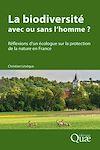 Télécharger le livre :  La biodiversité : avec ou sans l'homme ?
