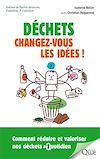 Déchets : changez-vous les idées !