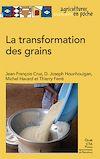 Télécharger le livre :  La transformation des grains