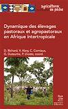 Télécharger le livre :  Dynamique des élevages pastoraux et agropastoraux en Afrique intertropicale
