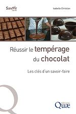 Download this eBook Réussir le tempérage du chocolat
