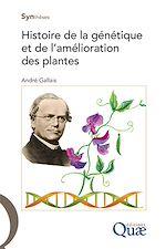 Download this eBook Histoire de la génétique et de l'amélioration des plantes