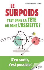 Download this eBook Le surpoids, c'est dans la tête ou dans l'assiette ?