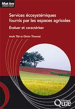Download this eBook Services écosystémiques fournis par les espaces agricoles