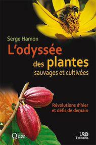 Téléchargez le livre :  L'odyssée des plantes sauvages et cultivées