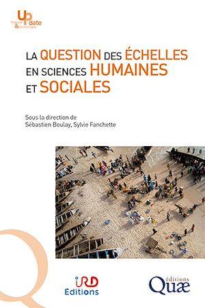 Téléchargez le livre :  La question des échelles en sciences humaines et sociales