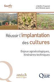 Téléchargez le livre :  Réussir l'implantation des cultures