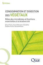 Téléchargez le livre :  Consommation et digestion des végétaux