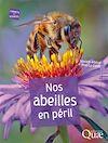 Télécharger le livre :  Nos abeilles en péril