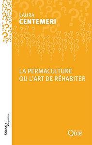 Téléchargez le livre :  La permaculture ou l'art de réhabiter