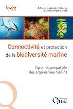 Téléchargez le livre :  Connectivité et protection de la biodiversité marine
