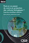 Télécharger le livre :  Peut-on se passer du cuivre en protection des cultures biologiques ?
